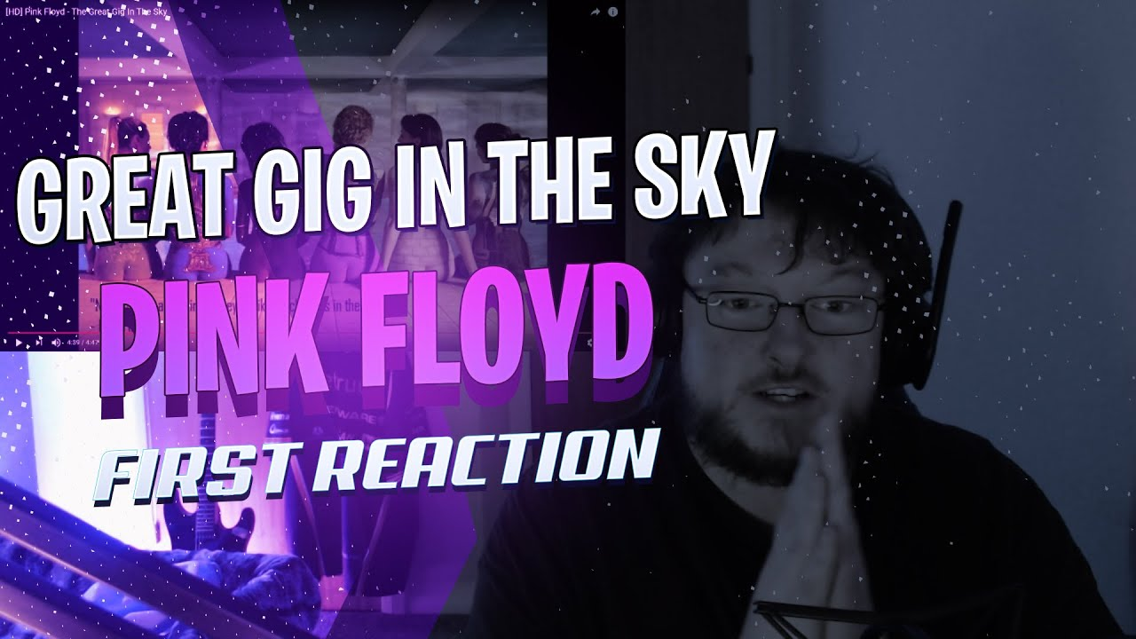 Great gig in the sky reaction