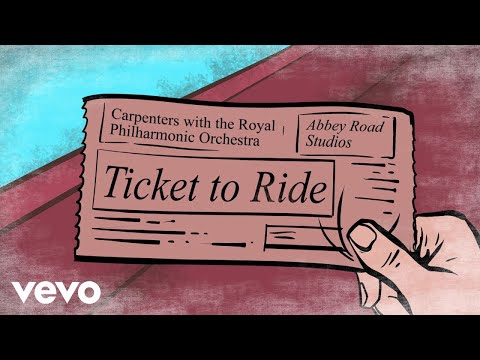 Carpenters ticket to ride youtube